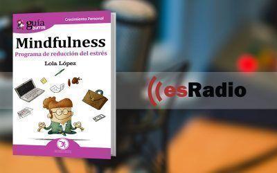 El GuíaBurros: Mindfulness, de la autora Lola López, en Mundo Emprende, esRadio