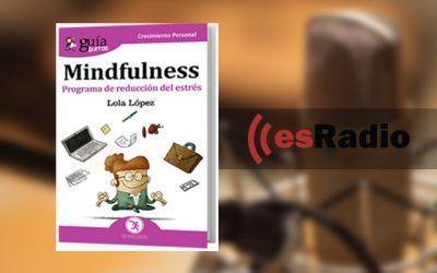 Entrevista a Lola López, autora del GuíaBurros: Mindfulness en KM0, en esRadio, con Jaume Segalés