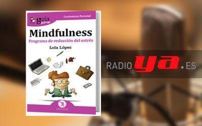 Javier García Isaac entrevista a Lola López, autora del GuíaBurros: Mindfulness