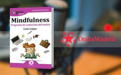 Lola López presenta su «GuíaBurros: Mindfulness» en «Buenos Días Madrid, Fin de Semana», de Onda Madrid