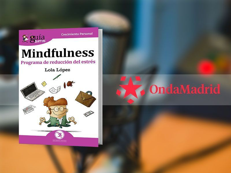 Mindulness en Onda Madrid