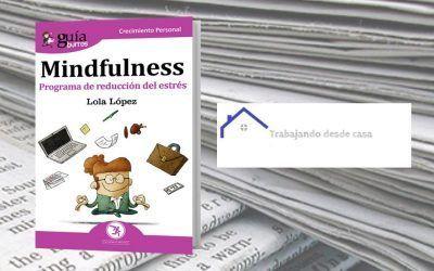El «GuíaBurros: Mindfulness», de Lola López, en el blog 'Trabajando desde casa'