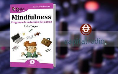 Lola López habla del «GuíaBurros: Mindfulness» en 'Franquicia2', programa de Capital Radio