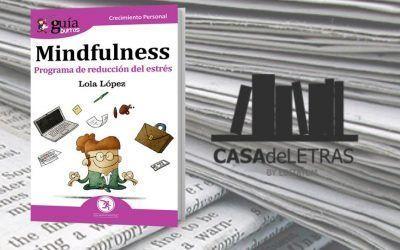 El 'GuíaBurros: Mindfulness' en el medio Casa de Letras
